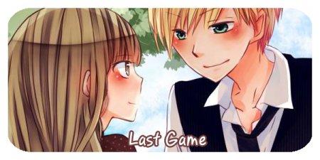 LAST GAME / Последняя битва
